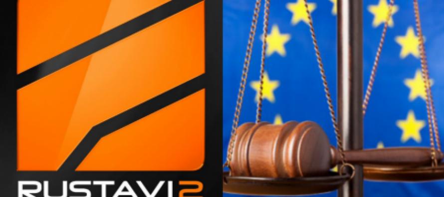 """სტრასბურგის სასამართლო """"რუსთავი 2""""-ის საქმეზე დღეს გადაწყვეტილებას გამოაქვეყნებს"""